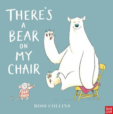 theres-a-bear-on-my-chair